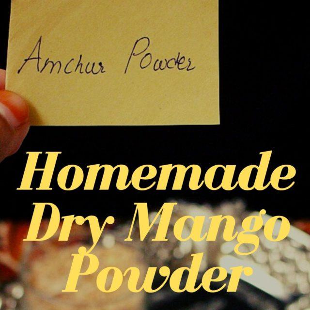 Homemade Amchur Powder
